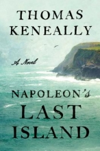 Keneally, Thomas Napoleon`s Last Island