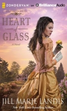 Landis, Jill Marie Heart of Glass