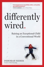 Deborah Reber Differently Wired