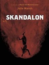 Maroh, Julie Skandalon