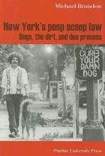 Michael Brandow New York`s Poop Scoop Law