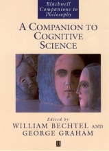 William Bechtel,   George Graham A Companion to Cognitive Science
