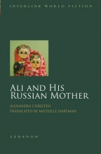 Chreiteh, Alexandra Ali and His Russian Mother