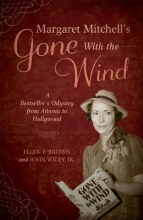 Brown, Ellen F.,   Wiley, John, Jr. Margaret Mitchell`s Gone With the Wind