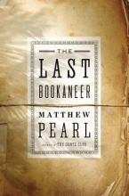 Pearl, Matthew The Last Bookaneer