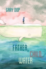 Dop, Gary Father, Child, Water