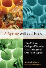 Schacker, Michael A Spring Without Bees