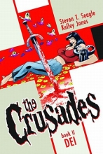 Seagle, Steven T. The Crusades, Book II