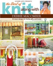 Macomber, Debbie The Best of Knit Along with Debbie Macomber