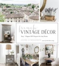 Lundstrom, Jamie French Vintage Decor