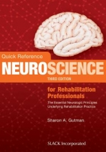 Sharon A. Gutman Quick Reference Neuroscience for Rehabilitation Professionals