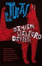 Walford Davies, Damian Judas