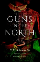 P.F.  Chisholm Guns in the North