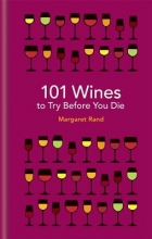 Margaret,Rand 101 Wines to Try Before You Die