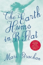 Strachan, Mari The Earth Hums in B Flat