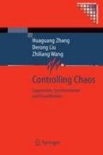 Huaguang Zhang,   Derong Liu,   Zhiliang Wang Controlling Chaos