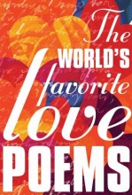 The World`s Favorite Love Poems