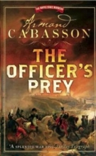 Cabasson, Armand The Officer`s Prey