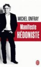Onfray, Michel Manifeste hdoniste