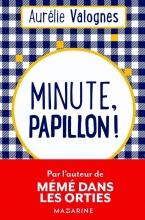 Aurélie  Valognes Minute, papillon !