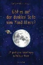 Moore, Ben Gibt es auf der dunklen Seite vom Mond Aliens?