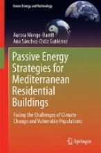 Monge-Barrio, Aurora Passive Energy Strategies for Mediterranean Residential Buildings