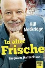 Mockridge, Bill In alter Frische