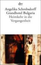 Schrobsdorff, Angelika Grandhotel Bulgaria