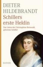 Hildebrandt, Dieter Schillers erste Heldin