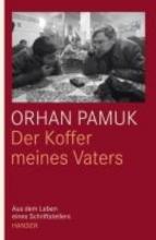 Pamuk, Orhan Der Koffer meines Vaters