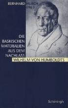 Die baskischen Materialien aus dem Nachlaß Wilhelm von Humboldts