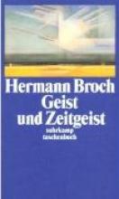 Broch, Hermann Geist und Zeitgeist
