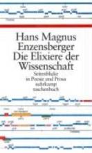 Enzensberger, Hans Magnus Die Elixiere der Wissenschaft