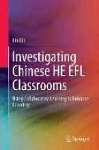 Lin Lin Investigating Chinese HE EFL Classrooms