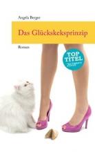Berger, Angela Das Glckskeksprinzip