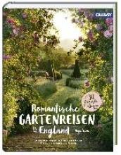 Birne, Anja Romantische Gartenreisen in England
