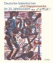 Deutsche Malerbücher und Mappenwerke im 20. Jahrhundert