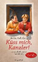 Lehnberg, Stefan K�ss mich, Kanzler!