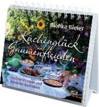 Bleier, Bianka Kchenglck und Gaumenfreuden