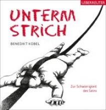 Kobel, Benedikt Unterm Strich