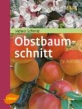 Schmid, Heiner Obstbaumschnitt