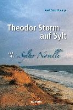Laage, Karl Ernst Theodor Storm auf Sylt und seine