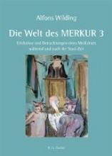 Wilding, Alfons Die Welt des MERKUR 3
