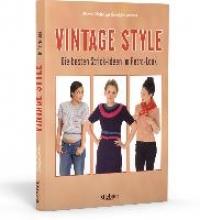 Malak, Marine,   Warner, Geraldine Vintage Style - Die besten Strick-Ideen im Retro-Look