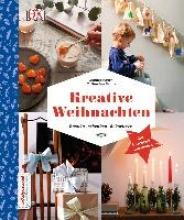 Pester, Sophie,   Bruns, Catharina Kreative Weihnachten