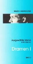Hasenclever, Walter Dramen I