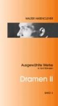 Hasenclever, Walter Dramen II