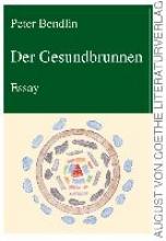 Bendlin, Peter Der Gesundbrunnen