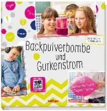 Stuckstätte, Jesscia Backpulverbombe und Gurkenstrom