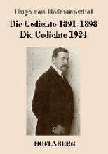 Hofmannsthal, Hugo von Die Gedichte 1891-1898 Die Gedichte 1924